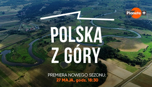 Polska z góry (2018) {Sezon 3} 720 / 1080p
