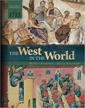 The West in the World, Vol 1: To 1715, 5th Edition