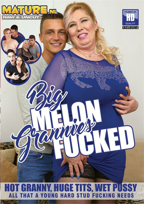Big Melon Grannies Fucked [HD 720p] 2015
