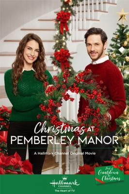 Рождество в Пемберли / Christmas at Pemberley Manor (2018)