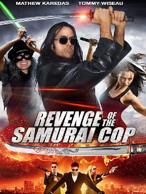Месть полицейского-самурая / Revenge of the Samurai Cop (2017)