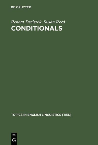 Conditionals A Comprehensive Empirical Analysis