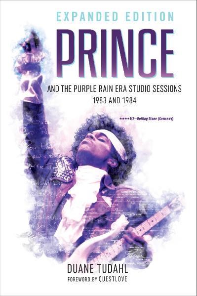 Prince and the Purple Rain Era Studio Sessions 1983 and 1984