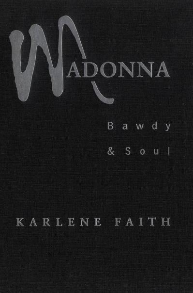 Madonna Bawdy and Soul