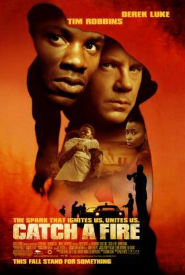 Игра с огнем / Catch a Fire (2006)