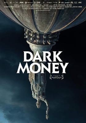 Темные Деньги / Dark Money (2018)