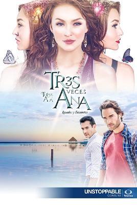 Трижды Ана / Tres veces Ana (2016)