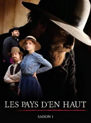 Истории холмов (Северяне) / Les Pays d'en Haut (2016)