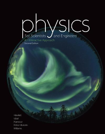 Physics for Scientists and Engineers An Interactive Approach, 2nd Edition