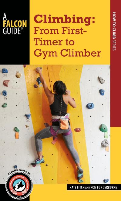 Climbing From First-Timer to Gym Climber (How To Climb Series)
