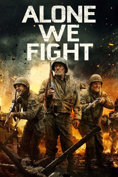 Alone We Fight (2018) [WEBRip] [1080p] [YTS AM]