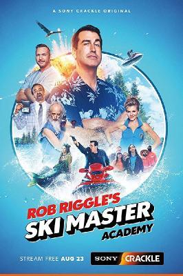 Академия лыжного спорта / Rob Riggle's Ski Master Academy (2018)