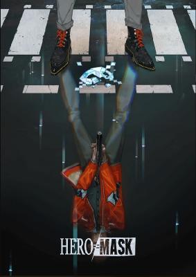 Маска героя  / Hero Mask (2018)