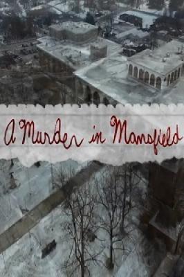 Убийство в Мансфилде / A Murder in Mansfield (2017)