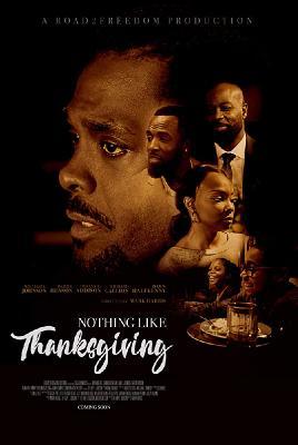День Благодарения по-новому / Nothing Like Thanksgiving (2018)