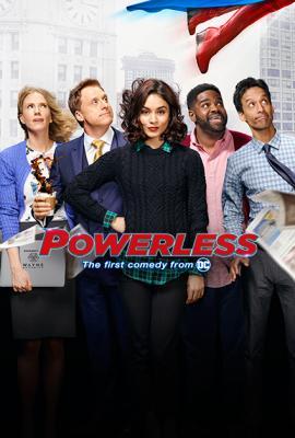 Бессильные / Powerless (2017)