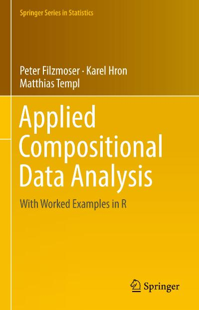 Applied Compositional Data Analysis With Worked Examples in R