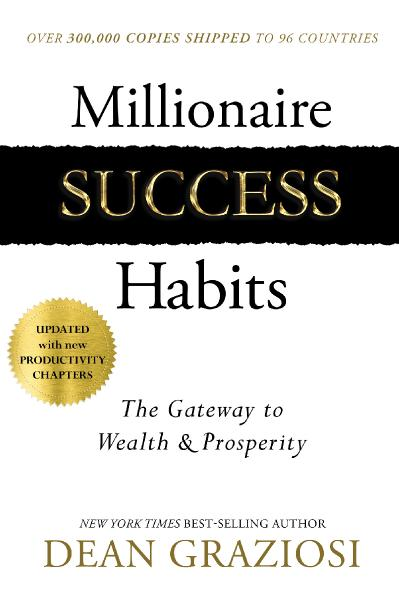 Millionaire Success Habits The Gateway to Wealth & Prosperity, Updated Edition