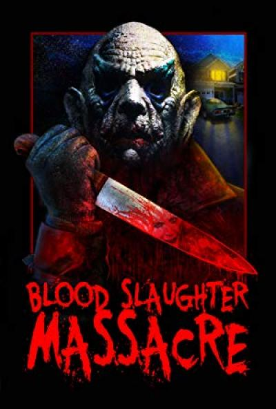 Blood Slaughter Massacre (2013) [BluRay] [720p]