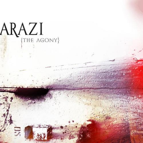 Arazi - The Agony (2009)