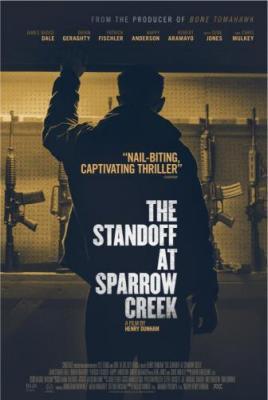 Противостояние в Спэрроу-Крик / The Standoff at Sparrow Creek (2018) BDRip 1080p | HDRezka Studio