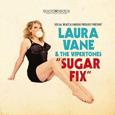 Laura Vane & The Vipertones - Sugar Fix (2019)