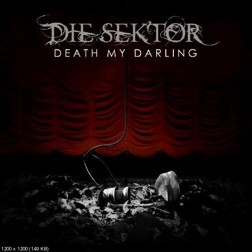 Die Sektor - Death My Darling (2019)