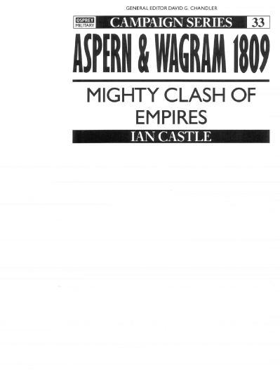 Aspern & Wagram 1809- Mighty clash of Ian Castle