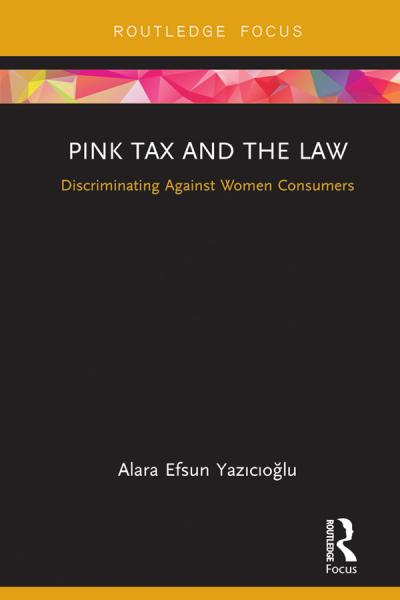 Pink Tax and the Law Discriminating Against Women Consumers