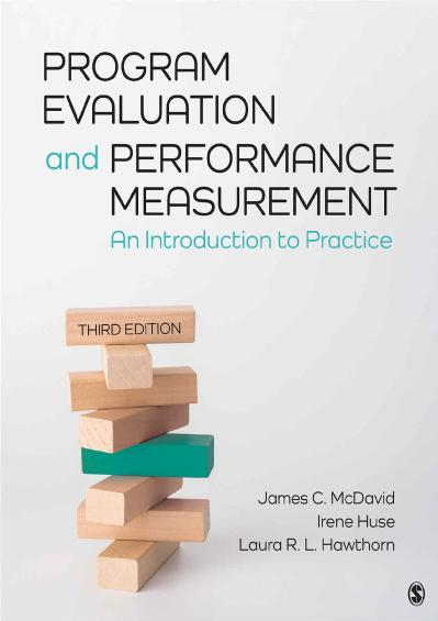 Program Evaluation and Performance Measurement An Introduction to Practice