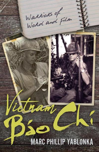 Vietnam Bao Chi Warriors of Word and Film