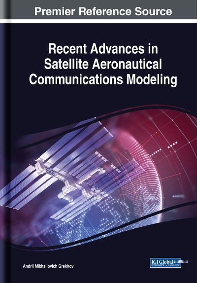 Recent Advances in Satellite Aeronautical Communications Modeling