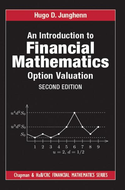 An Introduction to Financial Mathematics Option Valuation, 2nd Edition