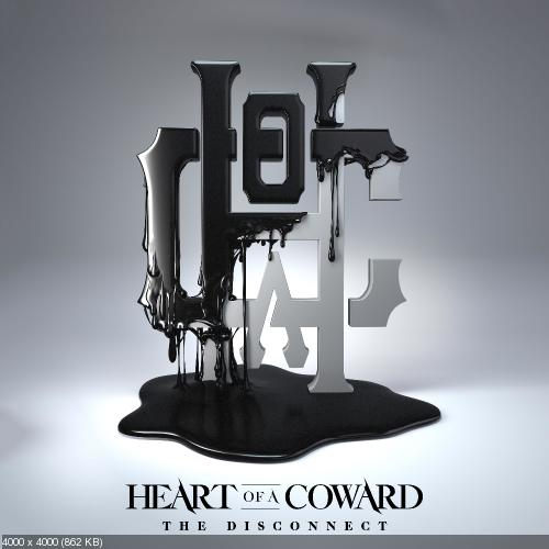 Heart Of A Coward - The Disconnect (2019)