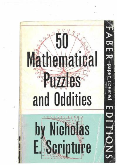 50 Mathematical Puzzles and Nicholas E Scripture