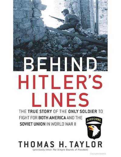 Behind Hitler-'s Lines- The True Thomas H  Taylor