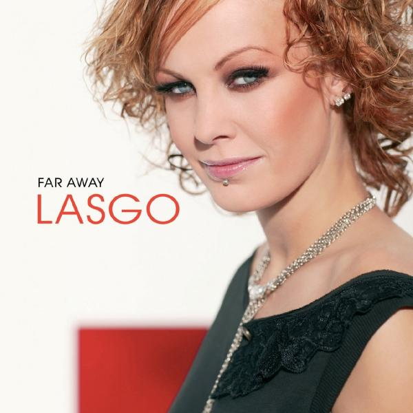 Lasgo   Far Away ((2005)) Flac