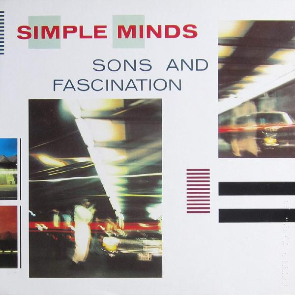 Simple Minds   Sons And Fascination (1981) ((2012)) Remastered Flac