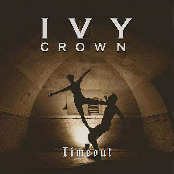 Ivy Crown Timeout Single  (2017) Entitled