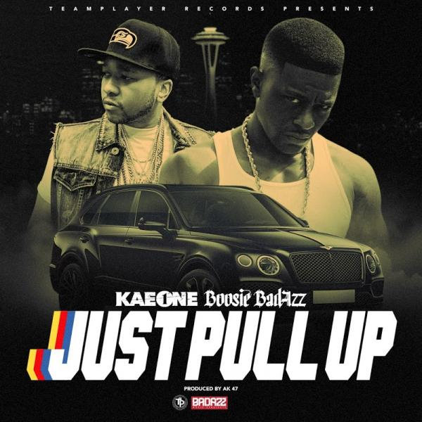 Kae One Just Pull Up Feat Boosie Badazz Single  (2019) Enraged