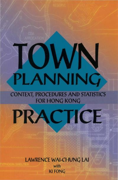 Town Planning Practice Context, Procedures and Statistics for Hong Kong