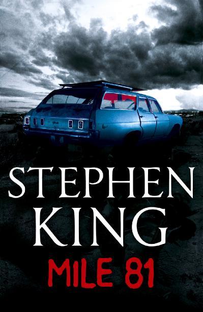 Stephen King - Novella - Mile 81 (2011)
