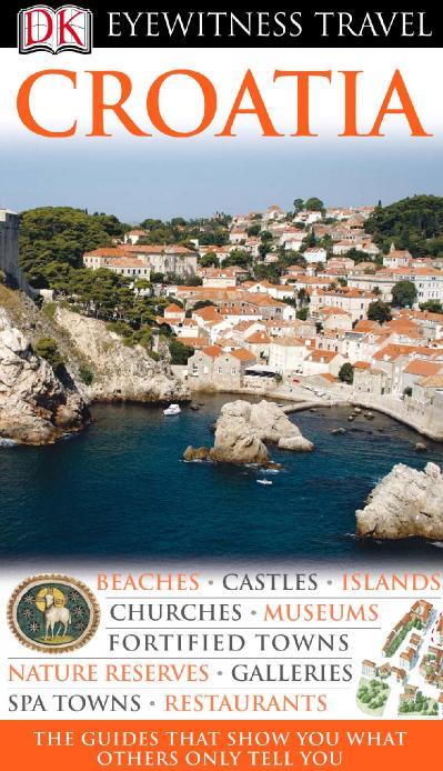 Croatia Eyewitness Travel Guides