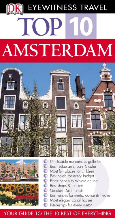 Top 10 Amsterdam Eyewitness Top 10 Travel Guides