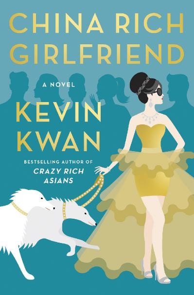 03 China Rich Girlfriend - Kevin Kwan