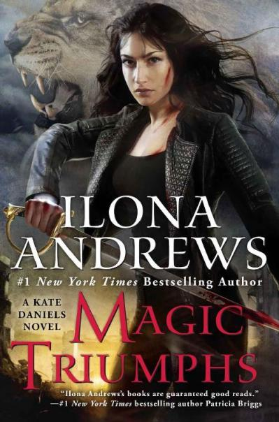 02 Magic Triumphs (Kate Daniels) - Ilona Andrews