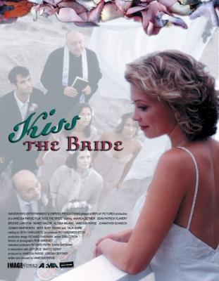 Поцелуй невесту / Kiss the Bride (2002) WEBRip 1080p