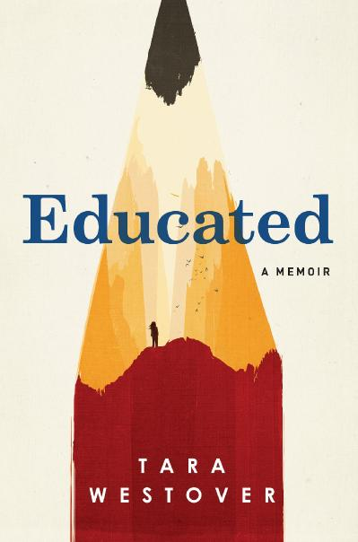 03 EDUCATED by Tara Westover