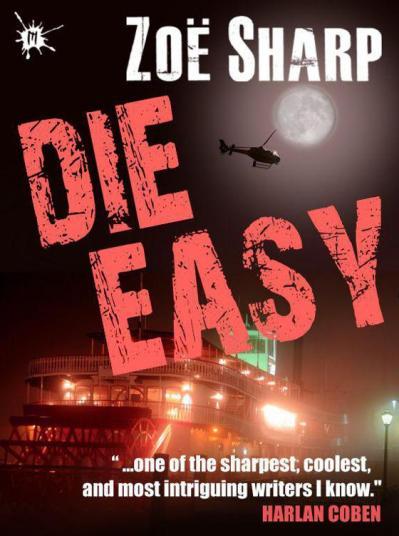 Die Easy - Zoe Sharp
