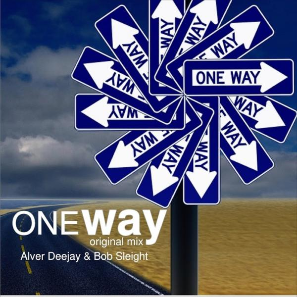 Alver Deejay Dj Bob Sleigh One Way Single  (2018) Bpm